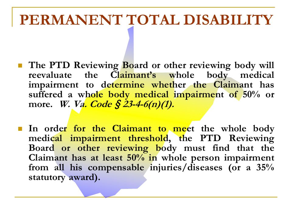 To determine whether or not the Claimant satisfies the Whole Body Medical Impairment Threshold, the Claims Administrator must refer the claim to the PTD Reviewing Board or other reviewing body to reevaluate the Claimant's whole person impairment.