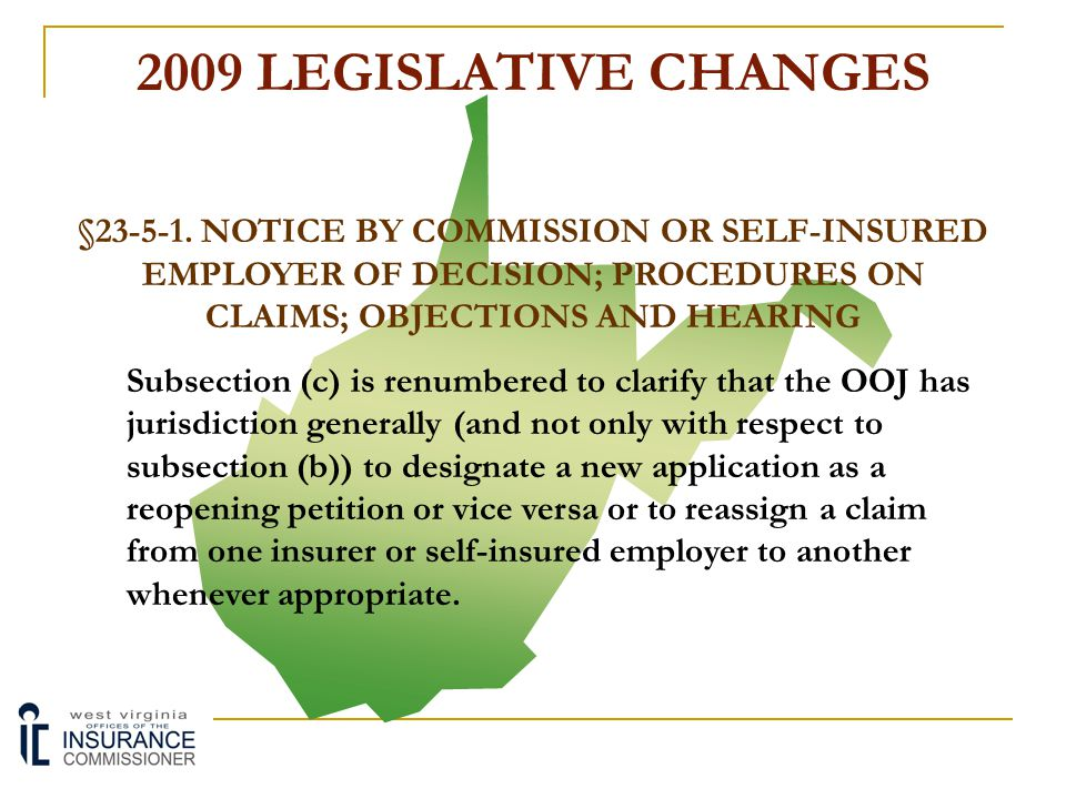 2009 LEGISLATIVE CHANGES §23-5-1. NOTICE BY COMMISSION OR SELF-INSURED EMPLOYER OF DECISION; PROCEDURES ON CLAIMS; OBJECTIONS AND HEARING Under prior