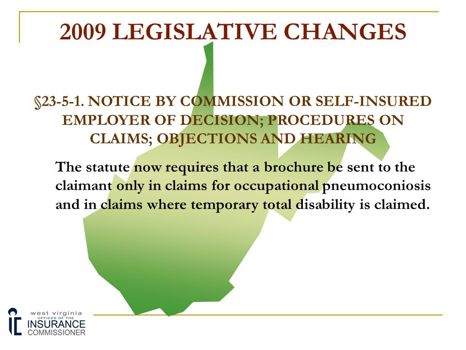 2009 LEGISLATIVE CHANGES §23-5-1. NOTICE BY COMMISSION OR SELF-INSURED EMPLOYER OF DECISION; PROCEDURES ON CLAIMS; OBJECTIONS AND HEARING Subsection (
