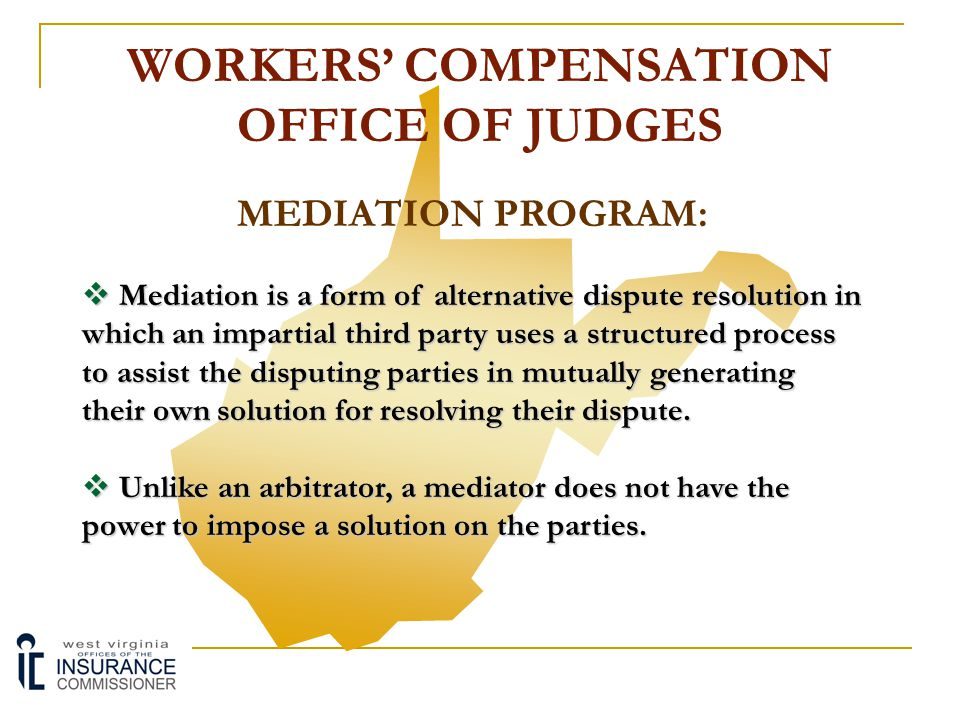 WORKERS' COMPENSATION OFFICE OF JUDGES LITIGATION PROCESS: Structure of Appellate System Structure of Appellate System:  Final Decision of Administrative Law Judge may be appealed to the Workers' Compensation Board of Review as a matter of right.
