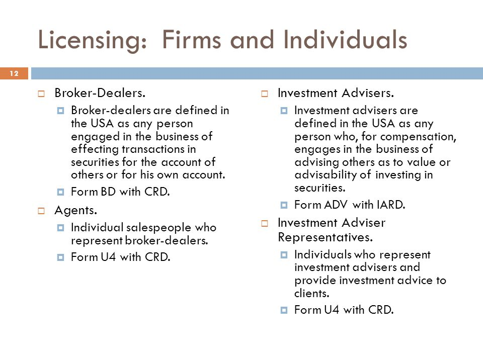 Licensing: Firms and Individuals  Broker-Dealers.
