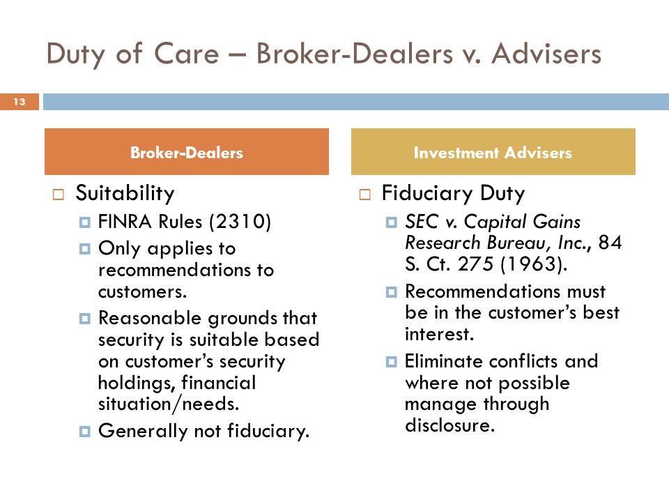 Duty of Care – Broker-Dealers v.