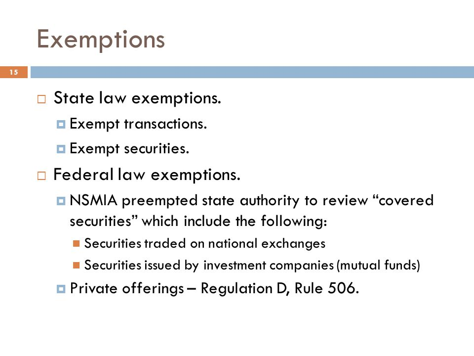 Exemptions  State law exemptions. Exempt transactions.