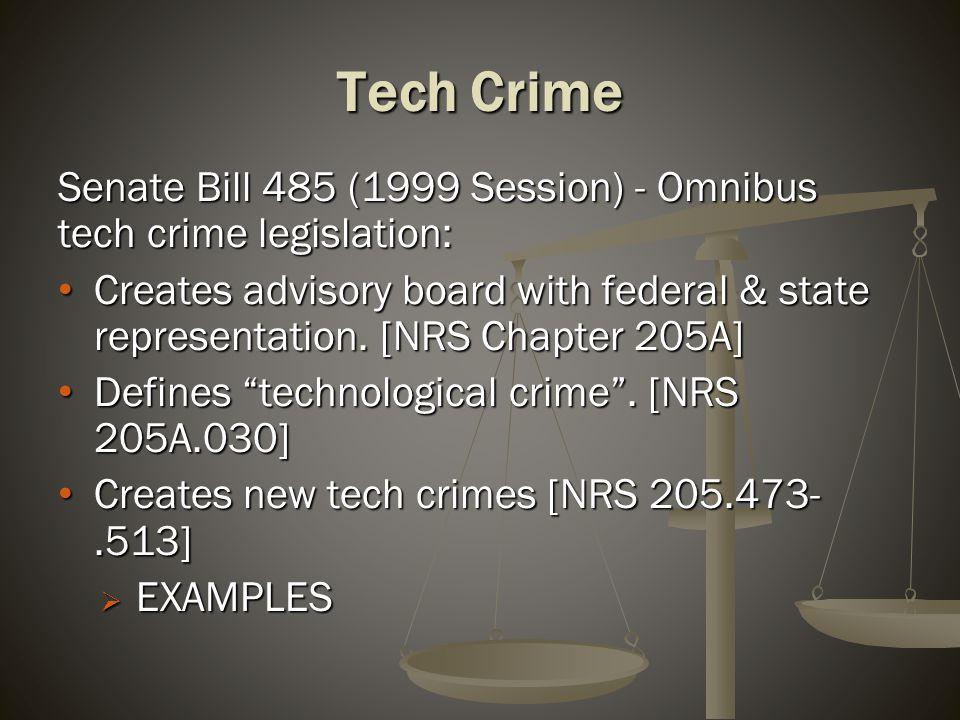 Tech Crime Senate Bill 485 (1999 Session) - Omnibus tech crime legislation: Creates advisory board with federal & state representation.