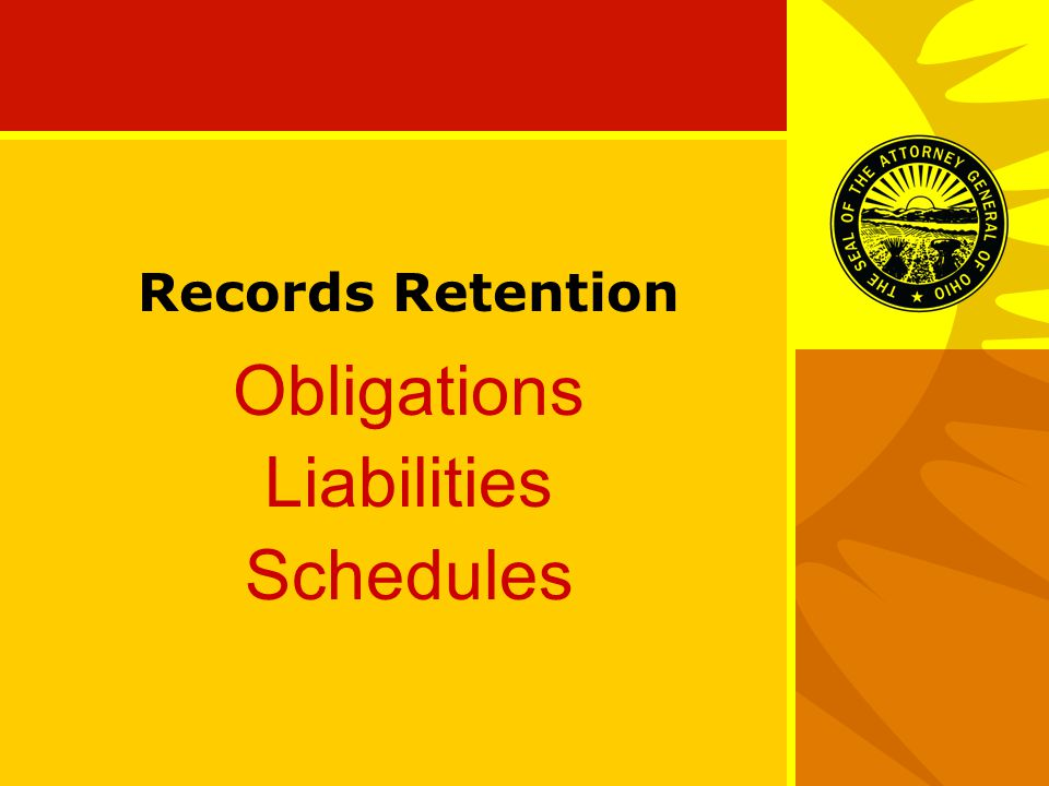 Records Retention Obligations Liabilities Schedules