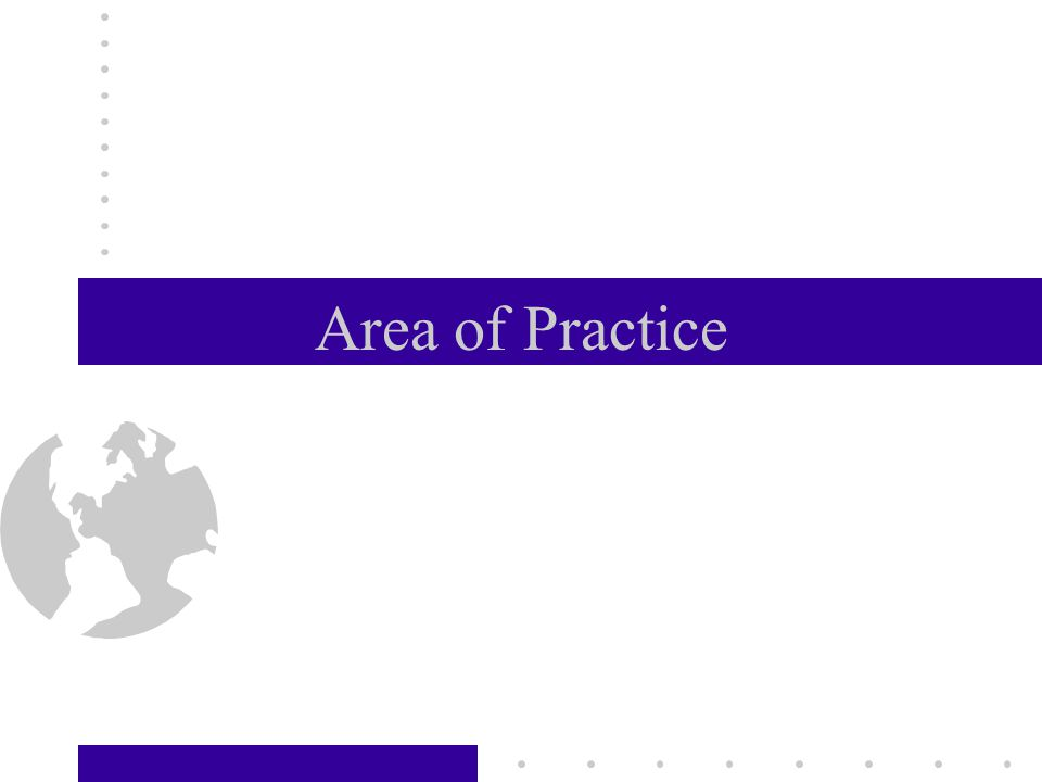 Area of Practice