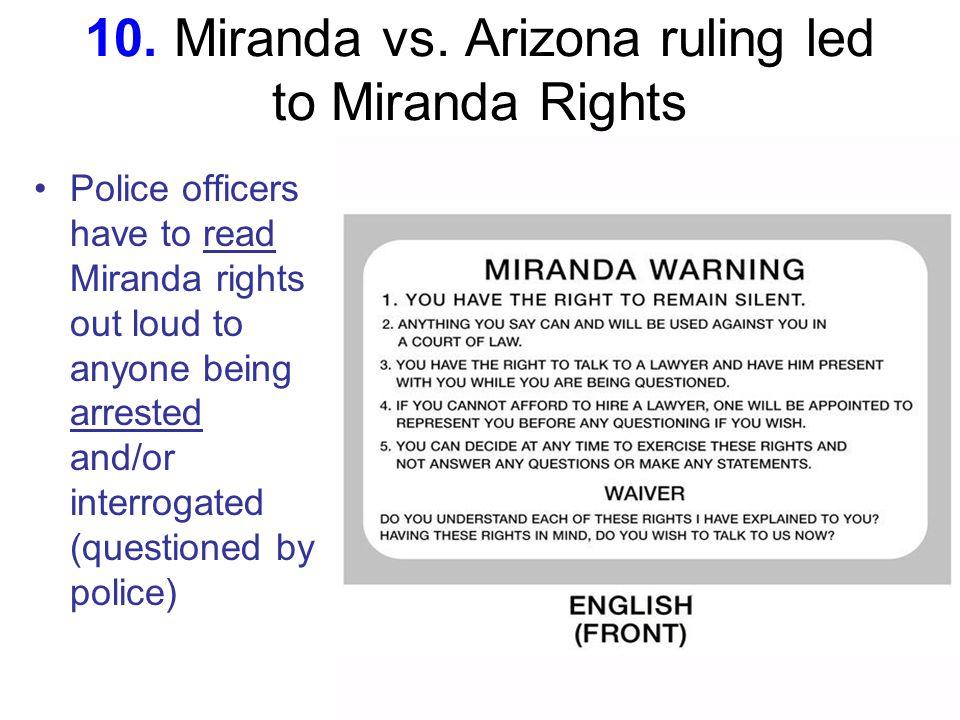 10. Miranda vs.