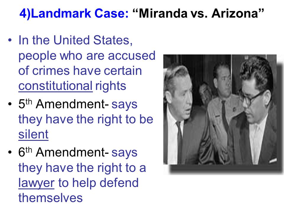 4)Landmark Case: Miranda vs.