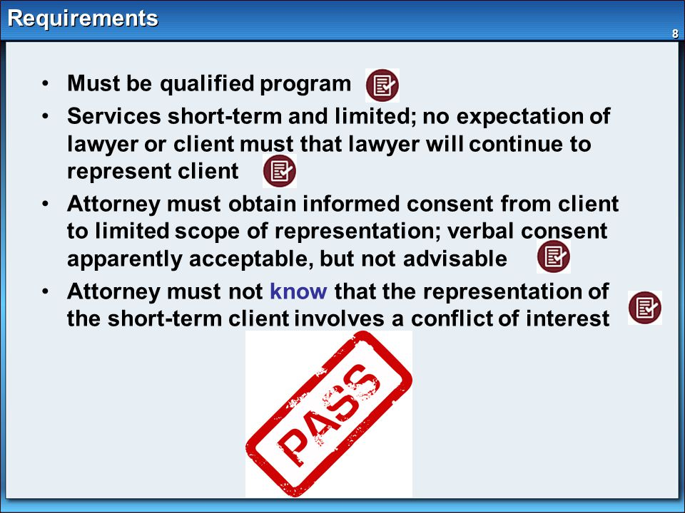 9 Protections If Follow Requirements of Rule Attorney's law firm will face imputed conflict of interest during the short-term representation only if the attorney knows that another attorney associated with the attorney in a law firm would have a conflict under rule 3-310.