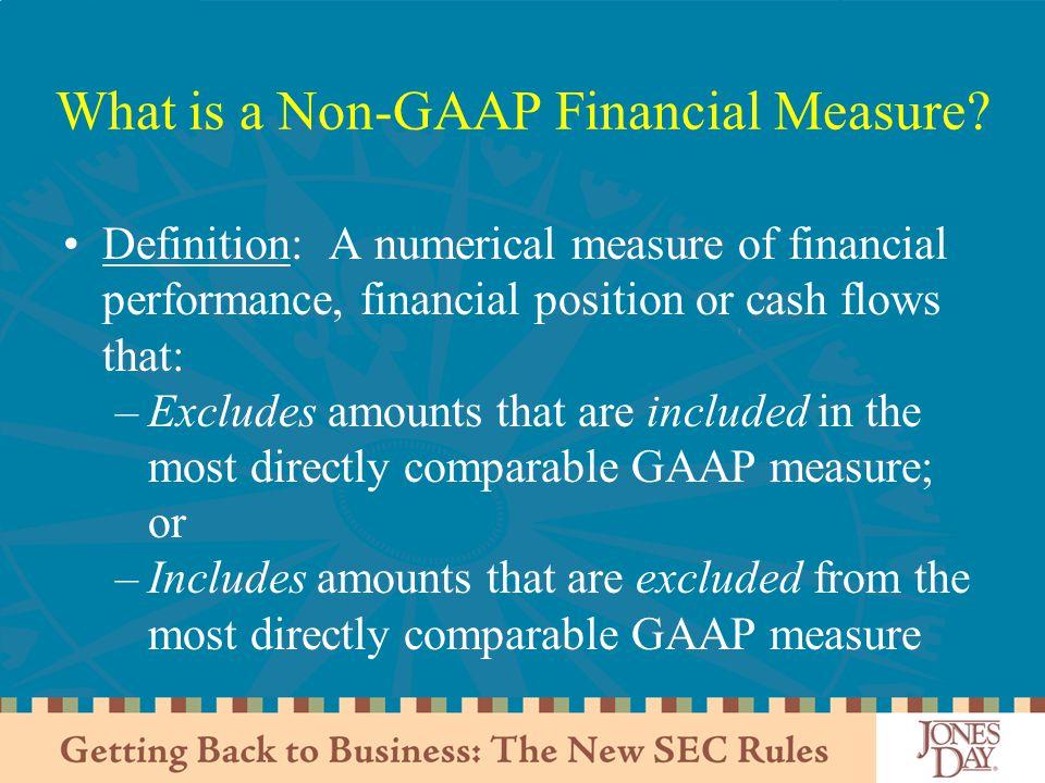 What is a Non-GAAP Financial Measure.