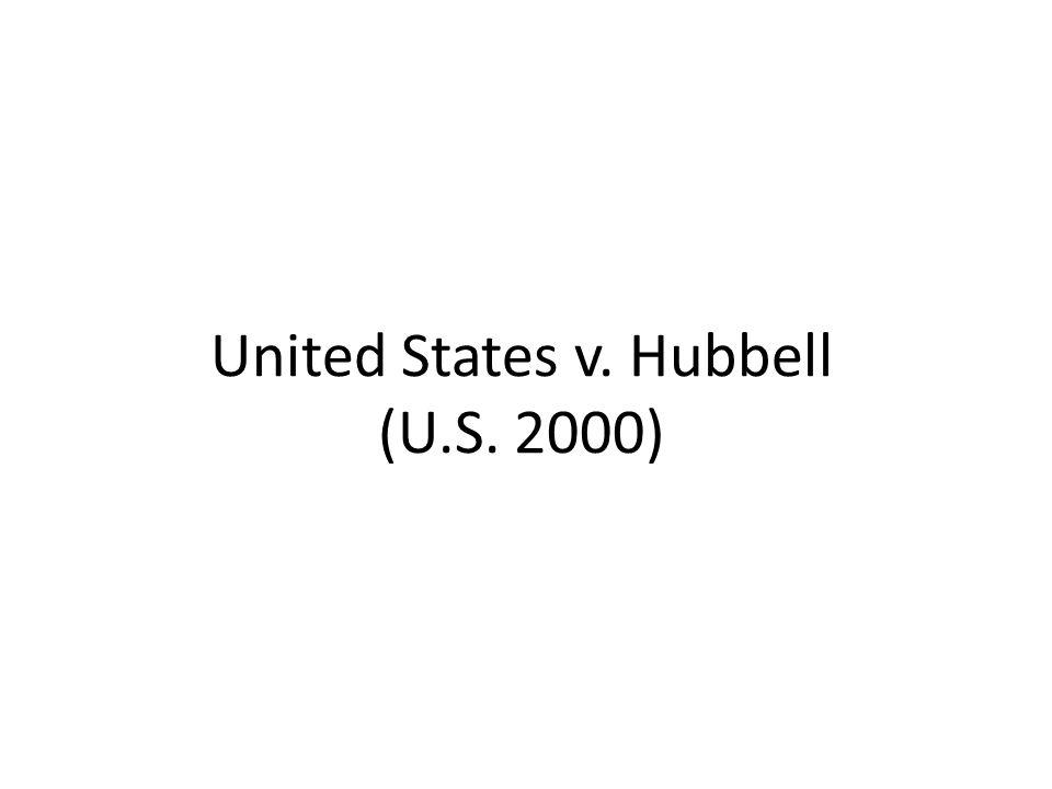 United States v. Hubbell (U.S. 2000)