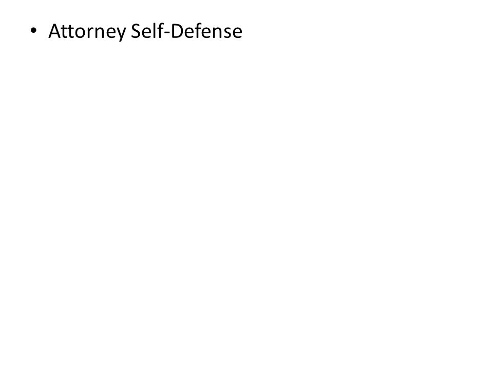 Attorney Self-Defense