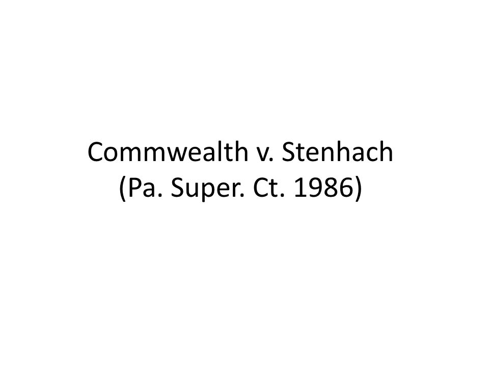 Commwealth v. Stenhach (Pa. Super. Ct. 1986)