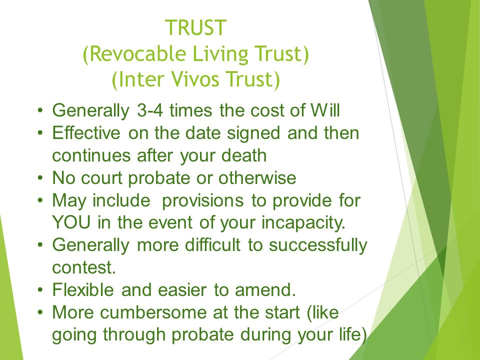ADVANCED DIRECTIVES: All estate plans should include, whether Will or Trust.