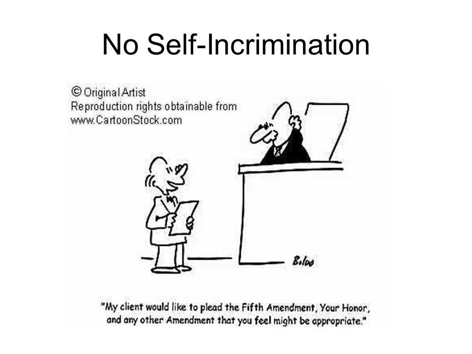 No Self-Incrimination