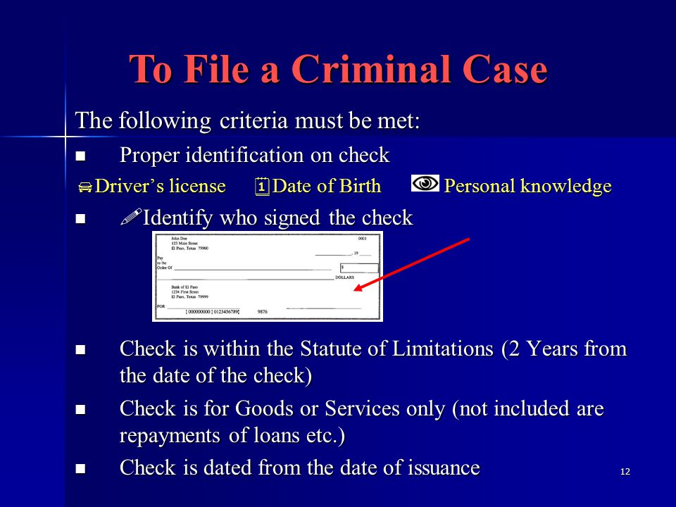 13 Steps to take when you receive a Hot Check Send a notice of dishonor to the check writer.