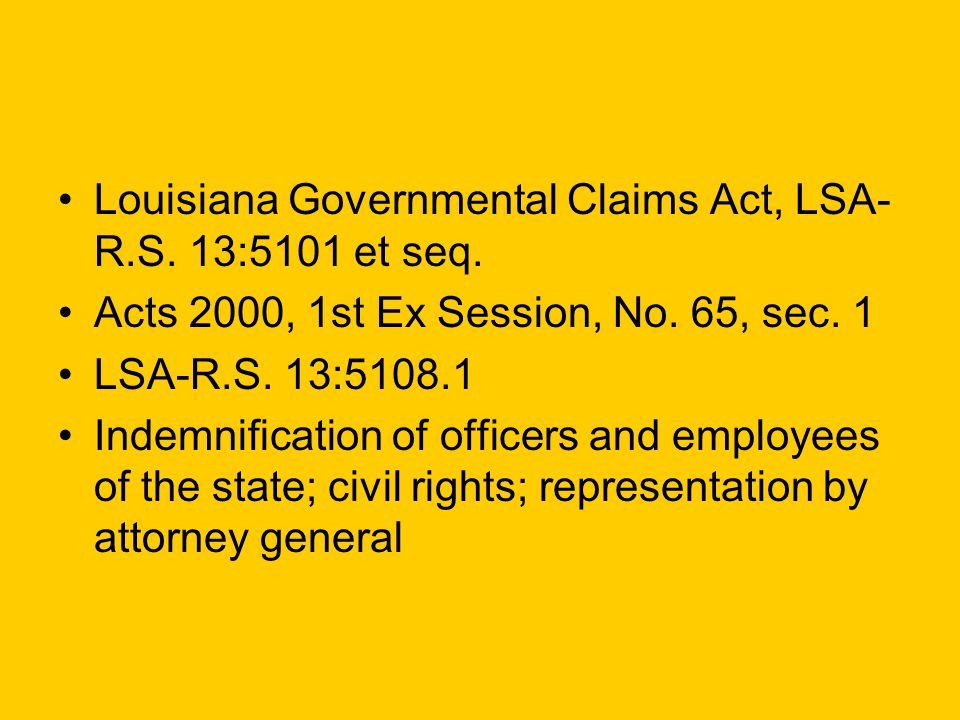 Louisiana Governmental Claims Act, LSA- R.S.13:5101 et seq.