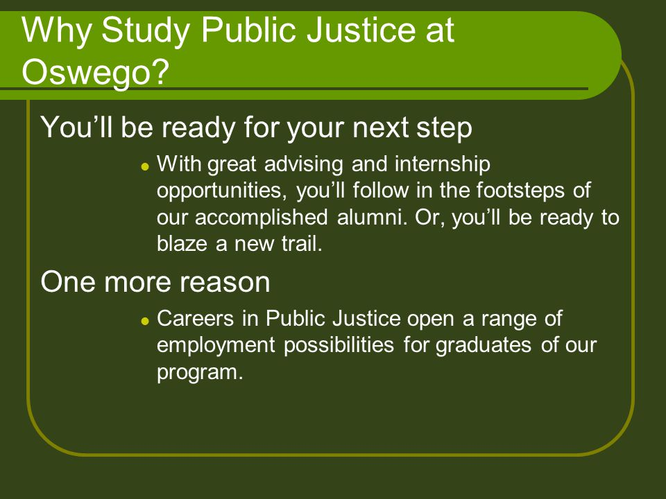 Why Study Public Justice at Oswego.
