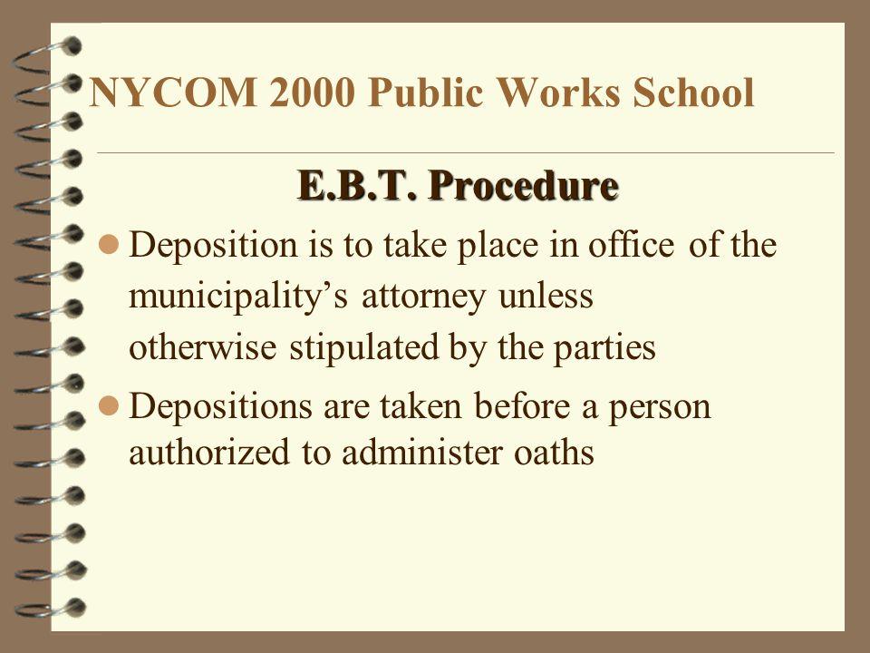 NYCOM 2000 Public Works School E.B.T.