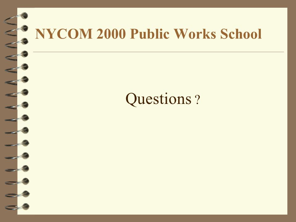NYCOM 2000 Public Works School Questions