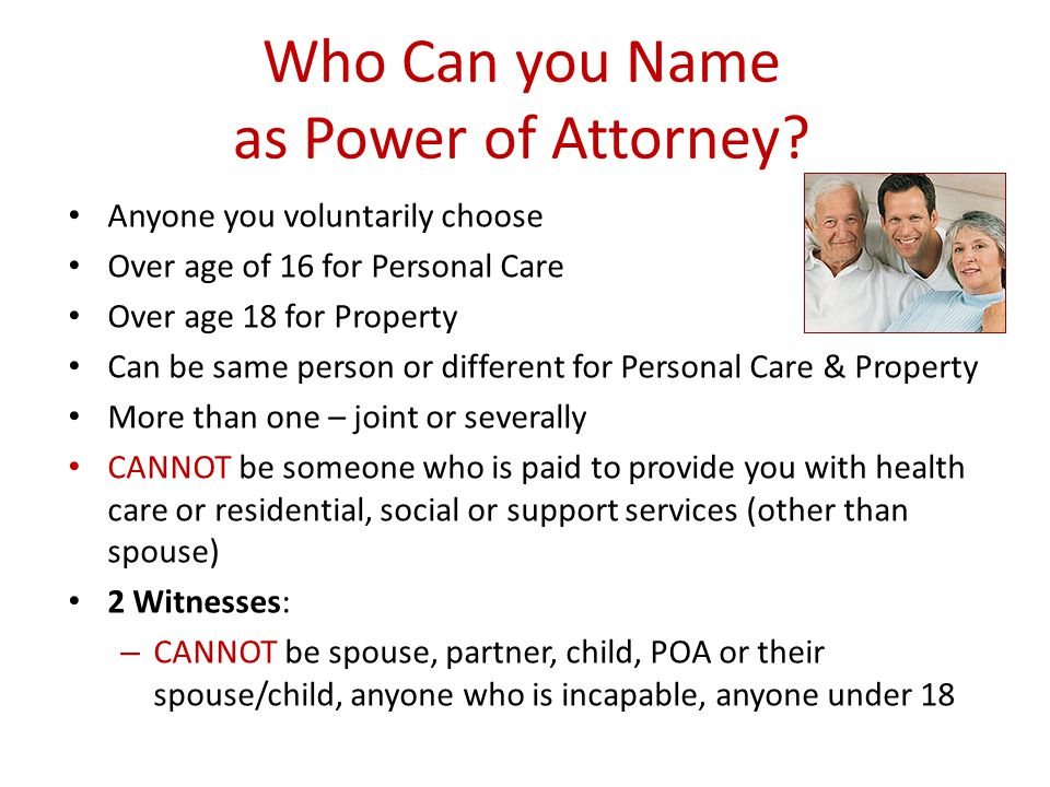 Who Can you Name as Power of Attorney.