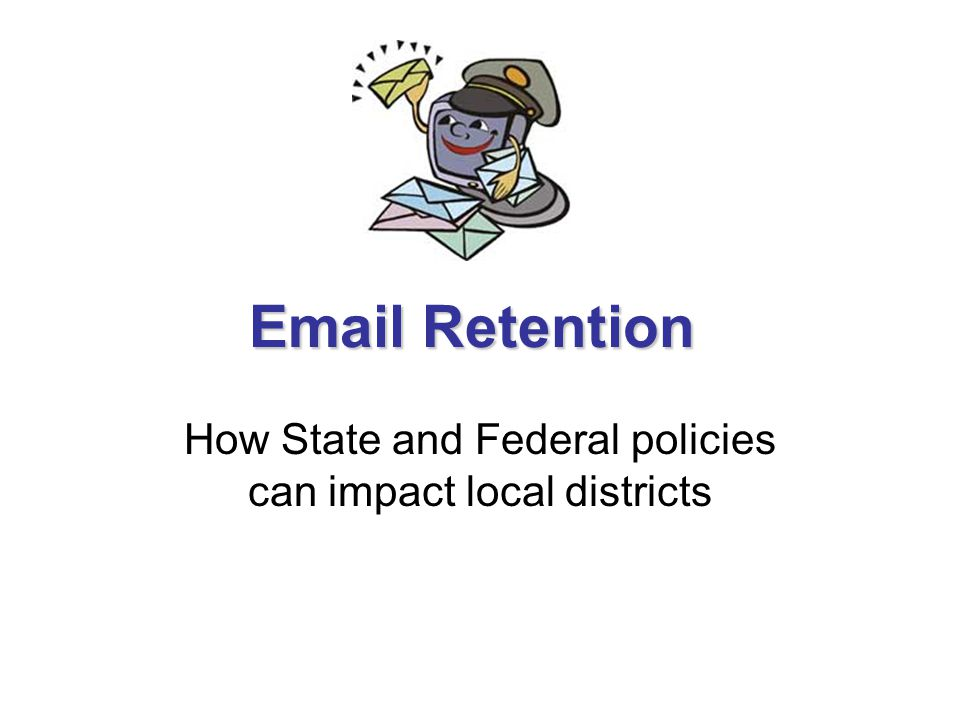 Email Retention & Policy What are State of Iowa Requirements for local records.