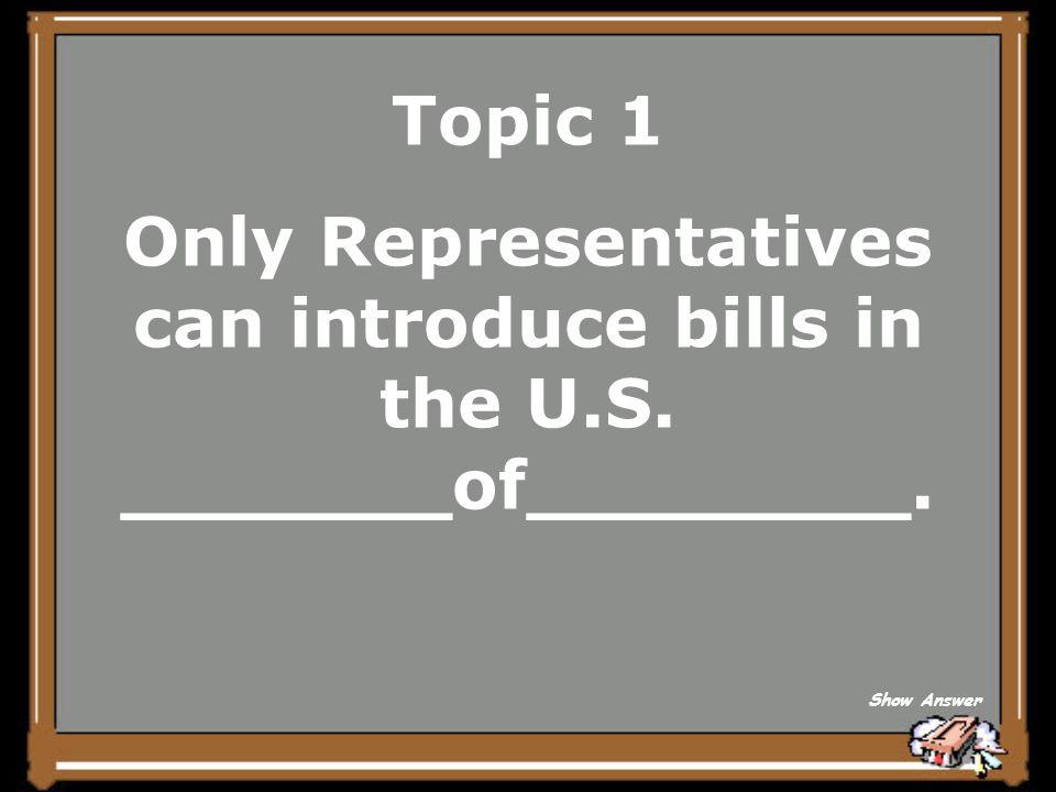 Topic 1 bill Back to Board
