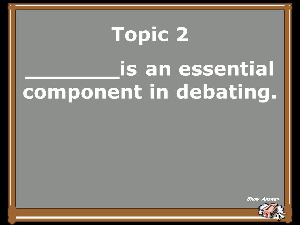 Topic 2 combative argumentative warlike Back to Board
