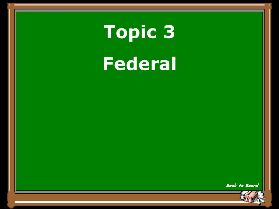 Topic 3 _______ courts hear cases involving laws that apply to the whole country. Show Answer