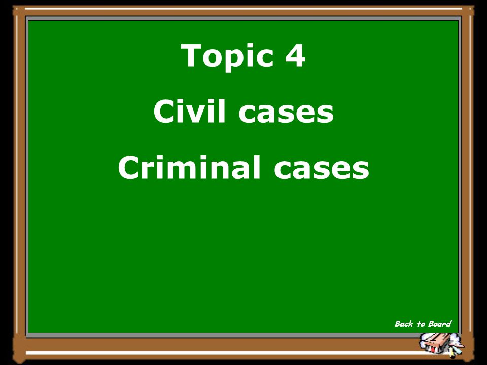 Topic 4 Name 2 types of cases Show Answer