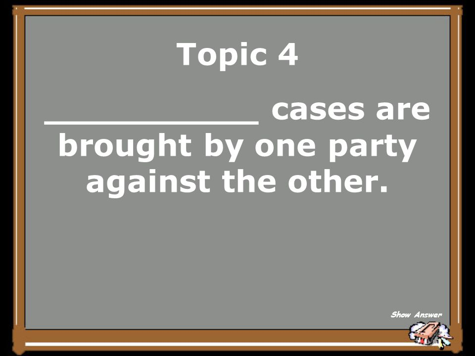 Topic 4 Criminal Back to Board