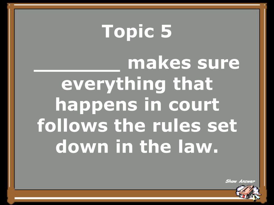 Topic 5 prosecuting Back to Board