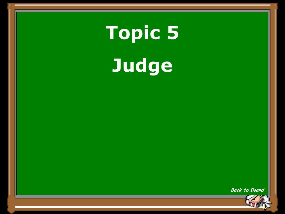 Topic 5 _______ makes sure everything that happens in court follows the rules set down in the law. Show Answer