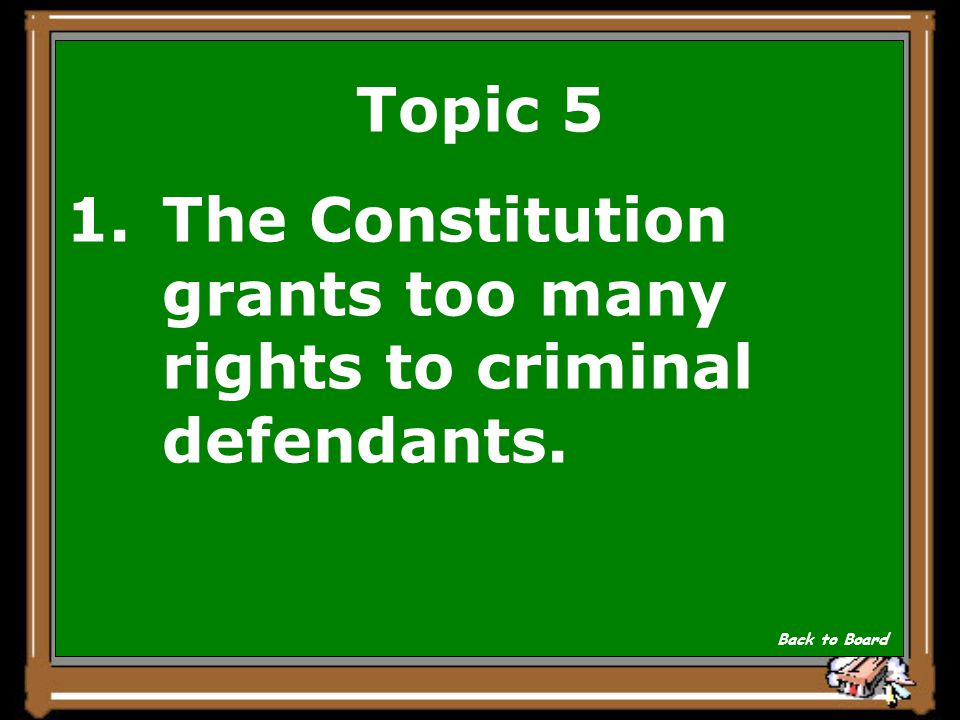 Topic 5 Which is an opinion about the American justice system.