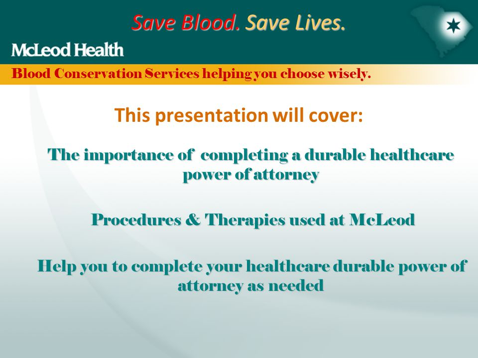 "Save Blood. Save Lives. Blood Conservation Services helping you choose wisely. ""DON'T LEAVE HOME WITHOUT IT!"""