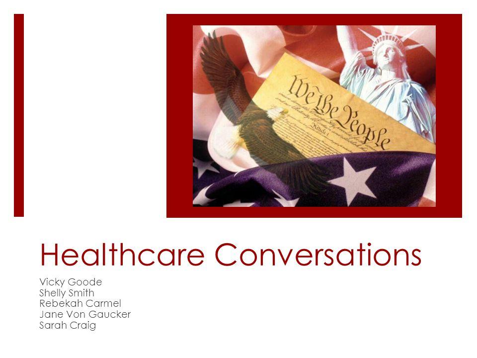 Healthcare Conversations Vicky Goode Shelly Smith Rebekah Carmel Jane Von Gaucker Sarah Craig