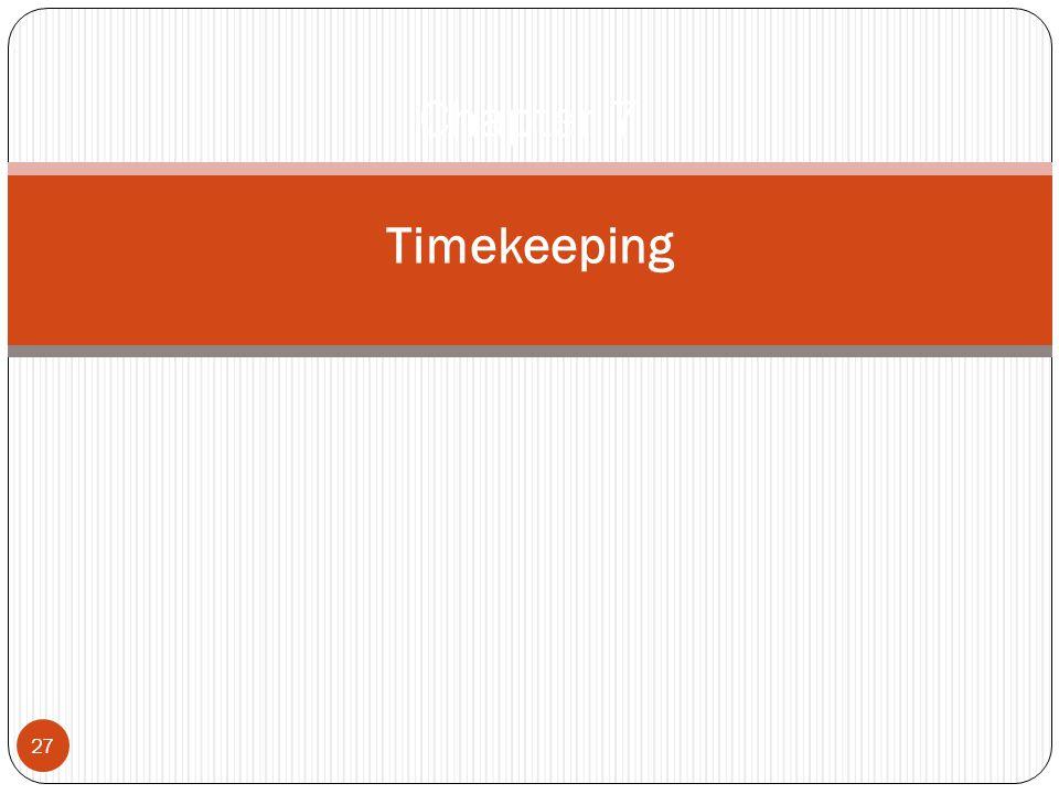 27 Chapter 7 Timekeeping