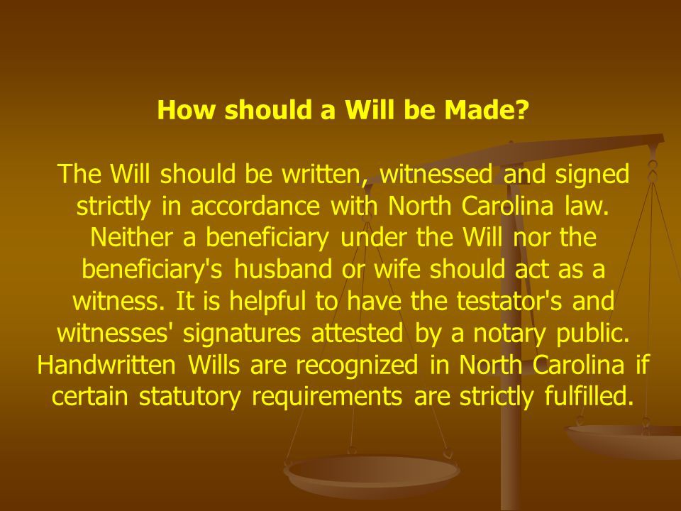 How should a Will be Made.