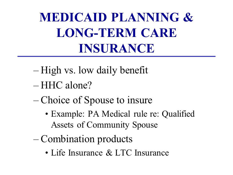 MEDICAID PLANNING & ANNUITIES Medicaid Planning with Annuities –Single person Annuitize vs.