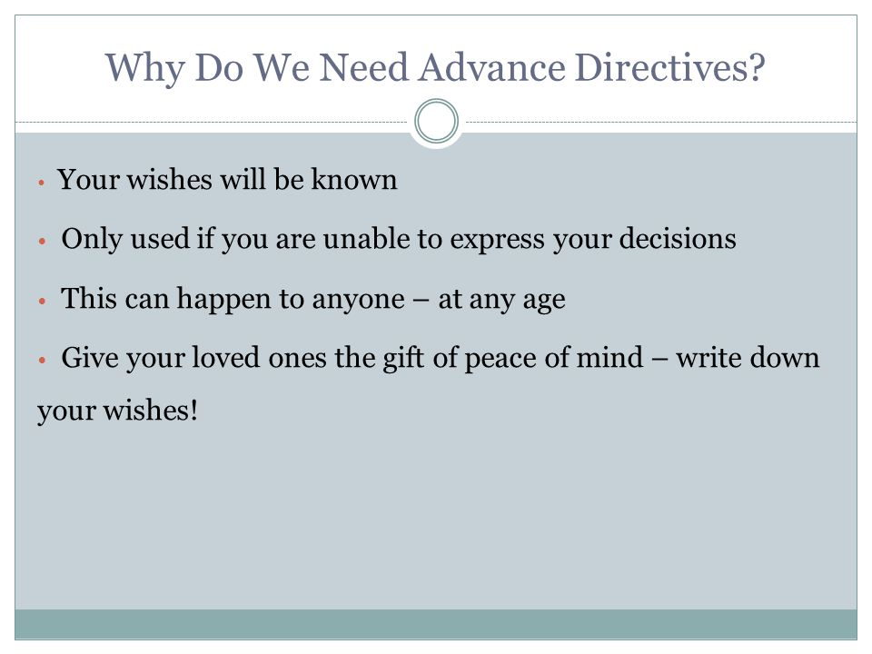 Why Do We Need Advance Directives.