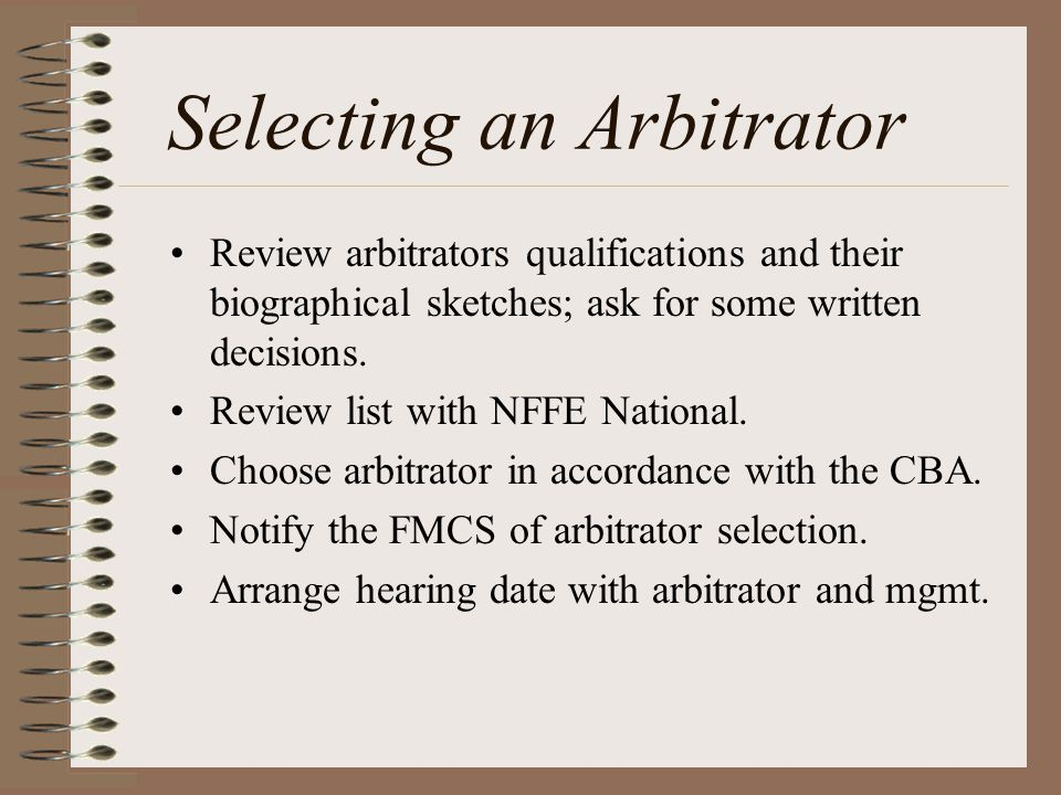 Preparing Case for Arbitration If there is an outstanding info request/ ULP, postpone the hearing if you believe the info is necessary to present your case.