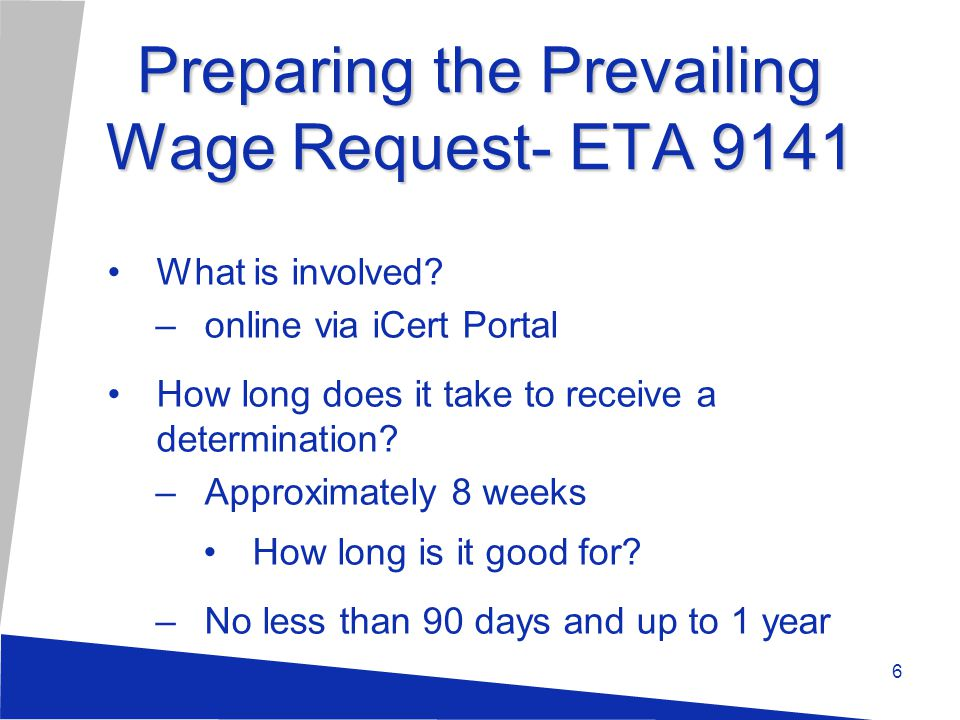 Preparing the Prevailing Wage Request- ETA 9141 What is involved.