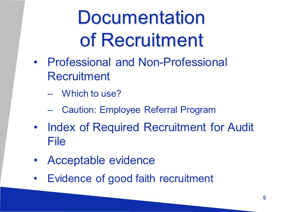 Lawful and Job Related Detailed notes by the employer documenting the review process 10
