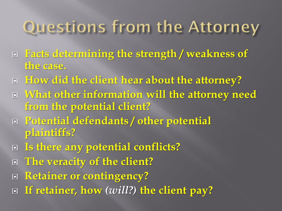  Facts determining the strength / weakness of the case.