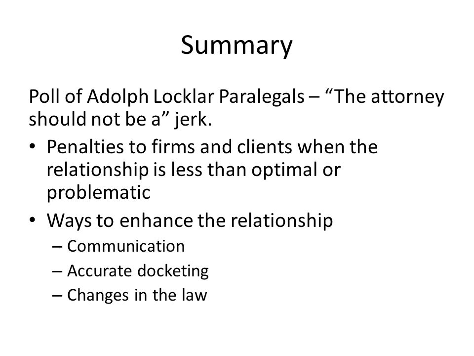 Summary Poll of Adolph Locklar Paralegals – The attorney should not be a jerk.