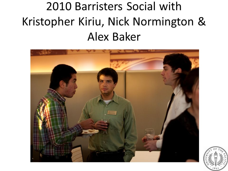 2010 Barristers Social with Kristopher Kiriu, Nick Normington & Alex Baker