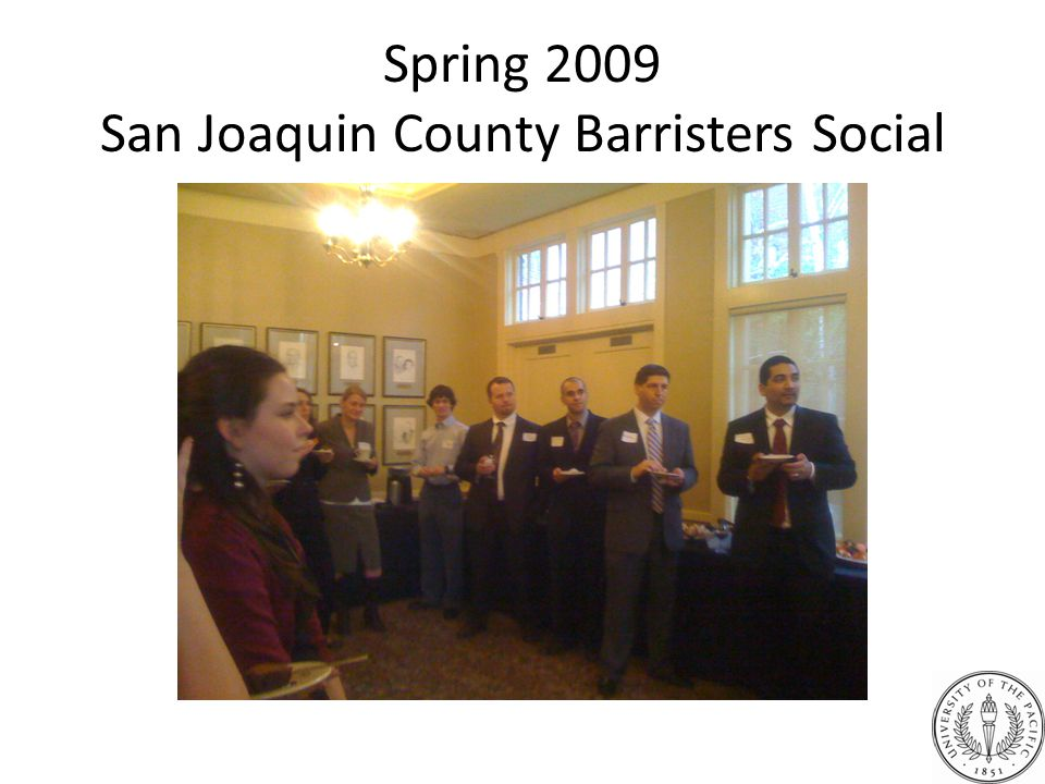 Spring 2009 San Joaquin County Barristers Social