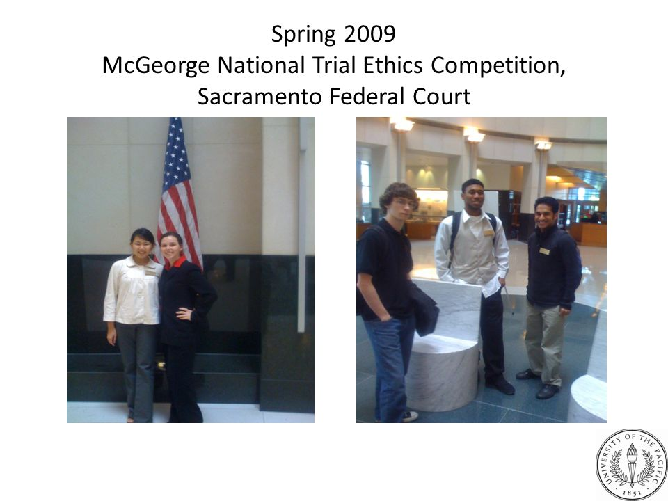 Spring 2009 McGeorge National Trial Ethics Competition, Sacramento Federal Court