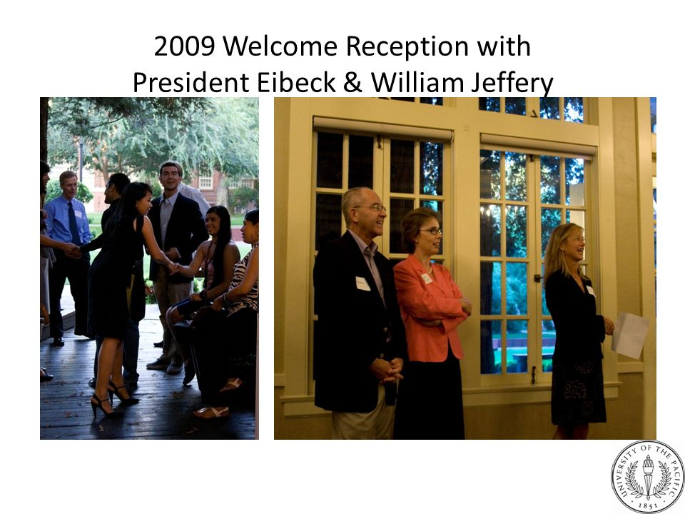 2009 Welcome Reception with President Eibeck & William Jeffery