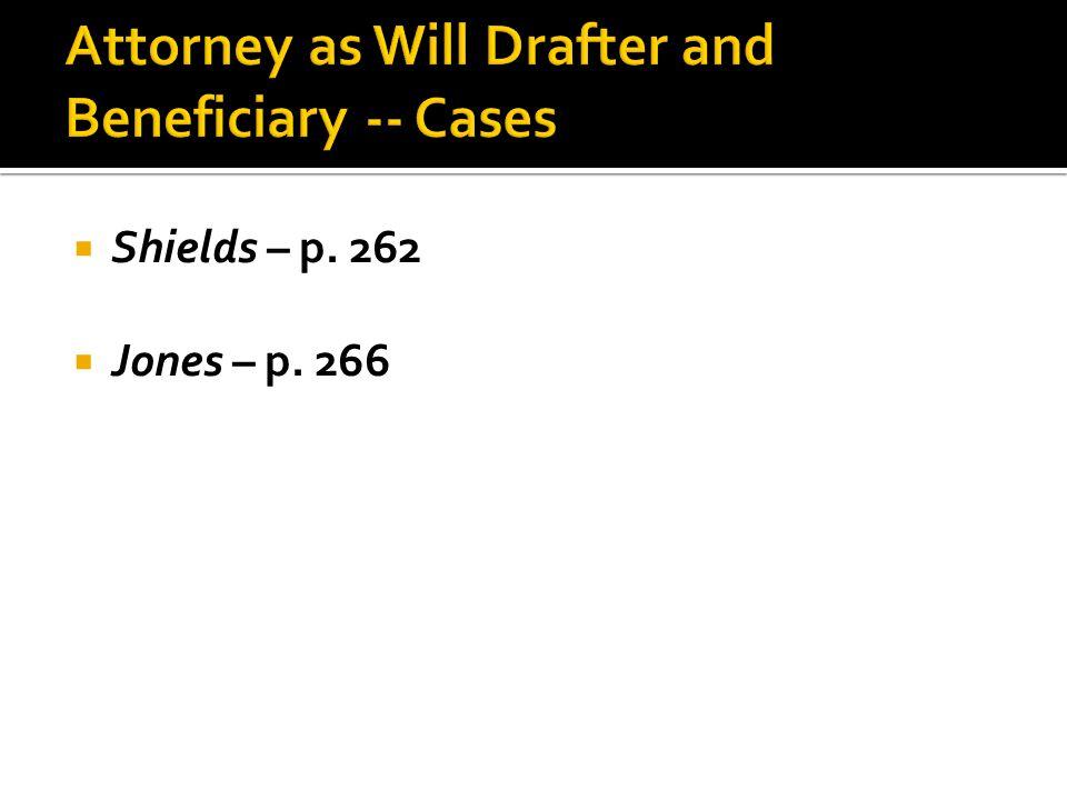  Shields – p. 262  Jones – p. 266